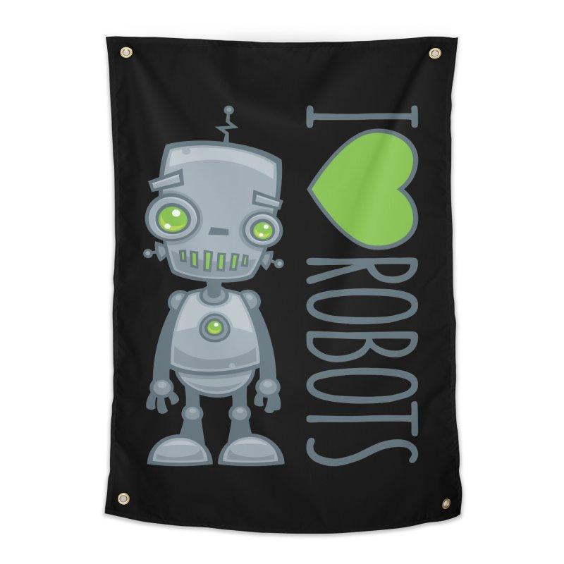 I Love Robots Home Tapestry by Fizzgig's Artist Shop