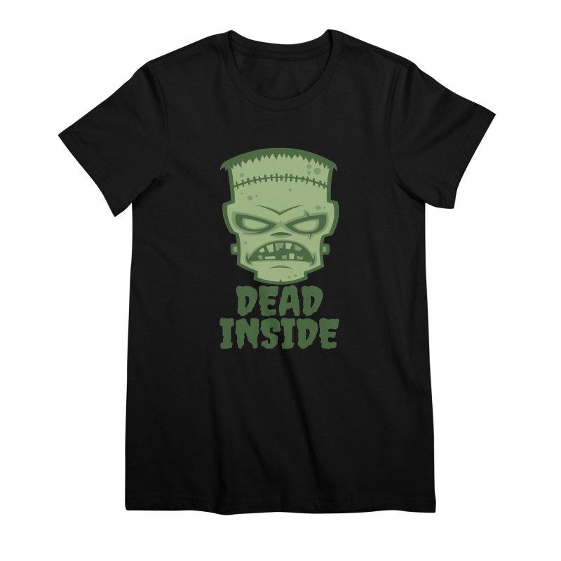 Dead Inside Frankenstein Monster Women's Premium T-Shirt by Fizzgig's Artist Shop