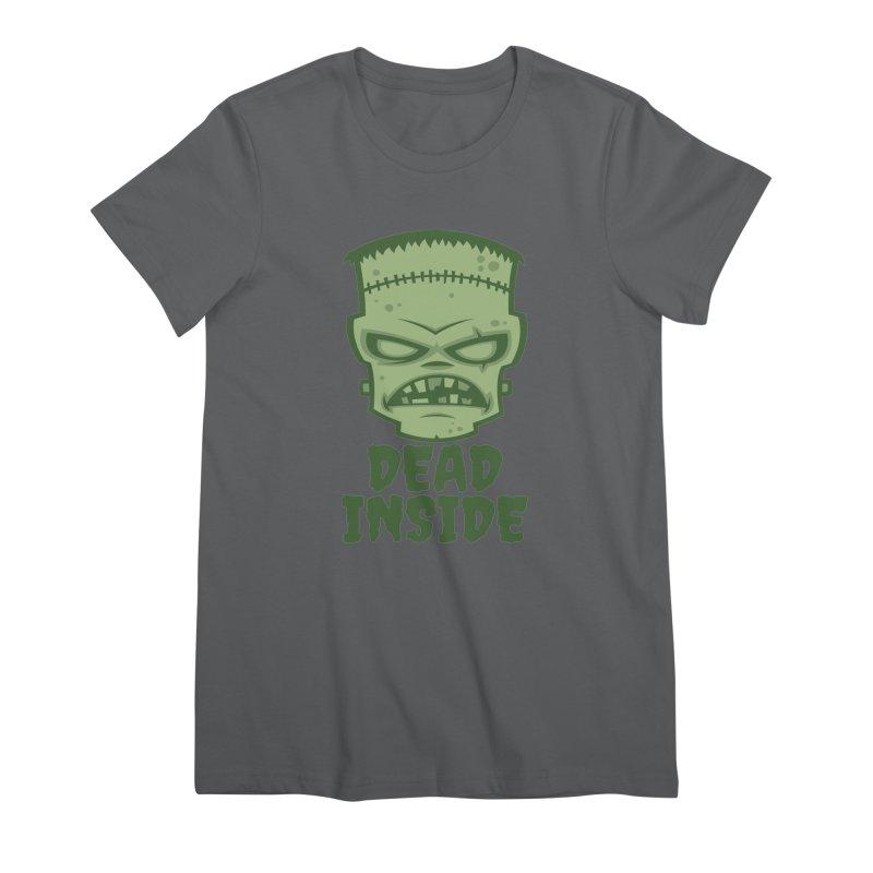 Dead Inside Frankenstein Monster Women's T-Shirt by Fizzgig's Artist Shop