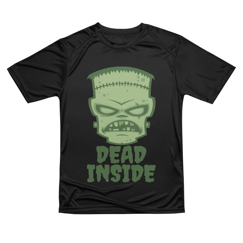 Dead Inside Frankenstein Monster Men's Performance T-Shirt by Fizzgig's Artist Shop