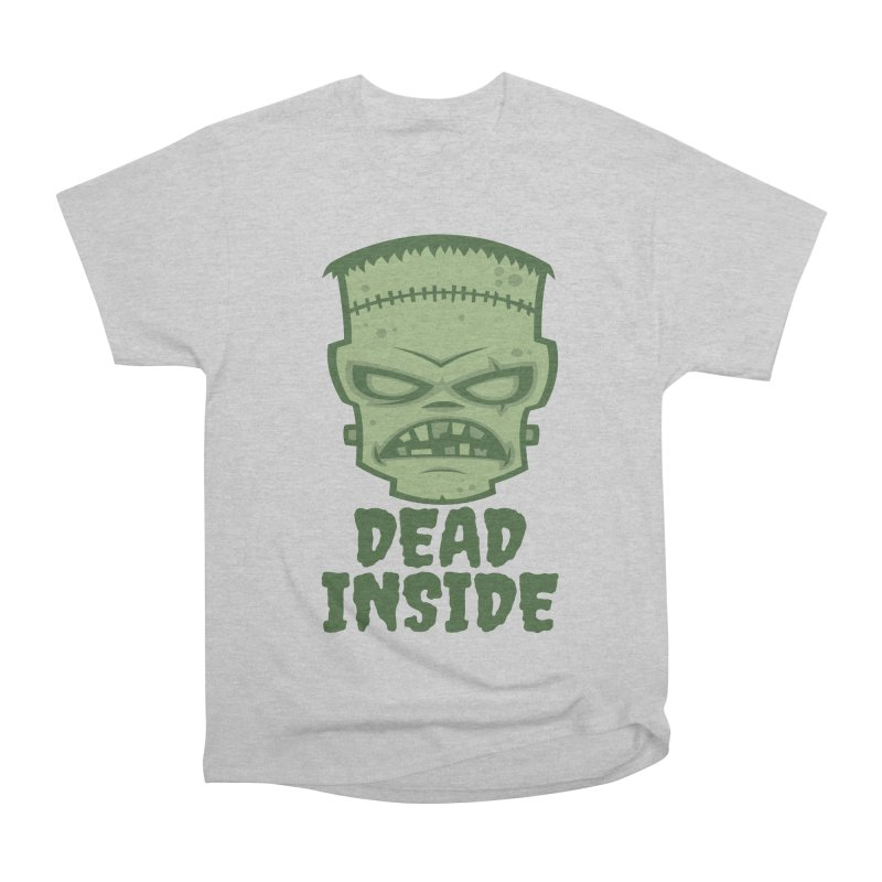 Dead Inside Frankenstein Monster Women's Heavyweight Unisex T-Shirt by Fizzgig's Artist Shop