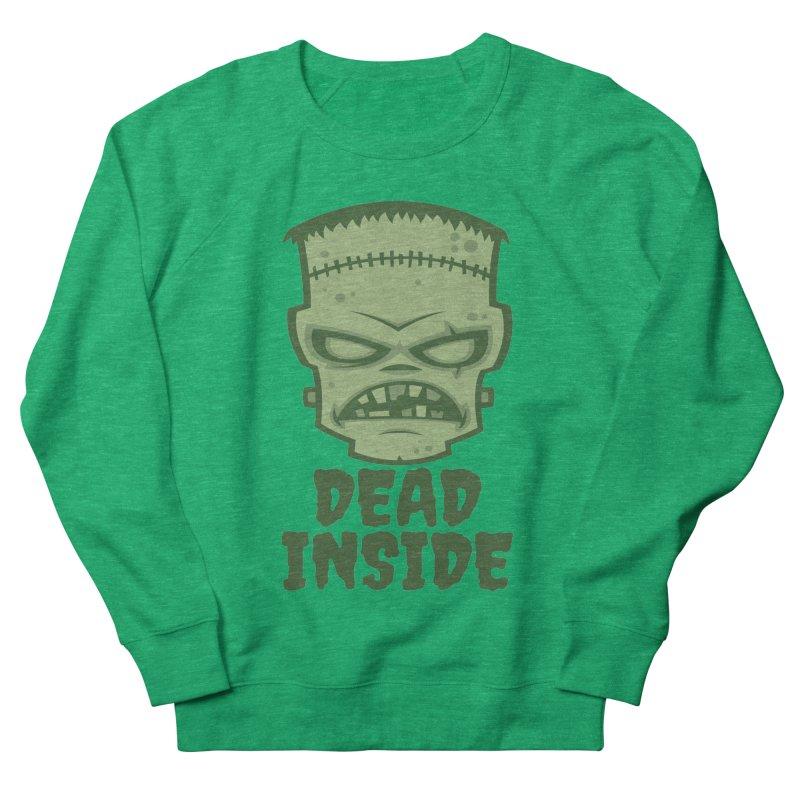 Dead Inside Frankenstein Monster Women's French Terry Sweatshirt by Fizzgig's Artist Shop