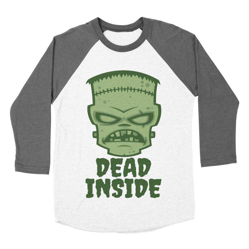 Dead Inside Frankenstein Monster Women's Baseball Triblend Longsleeve T-Shirt by Fizzgig's Artist Shop