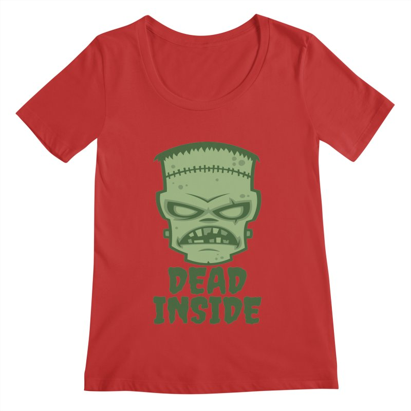 Dead Inside Frankenstein Monster Women's Regular Scoop Neck by Fizzgig's Artist Shop