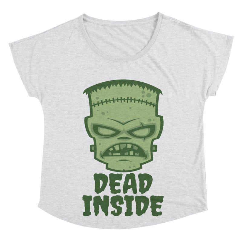 Dead Inside Frankenstein Monster Women's Dolman Scoop Neck by Fizzgig's Artist Shop