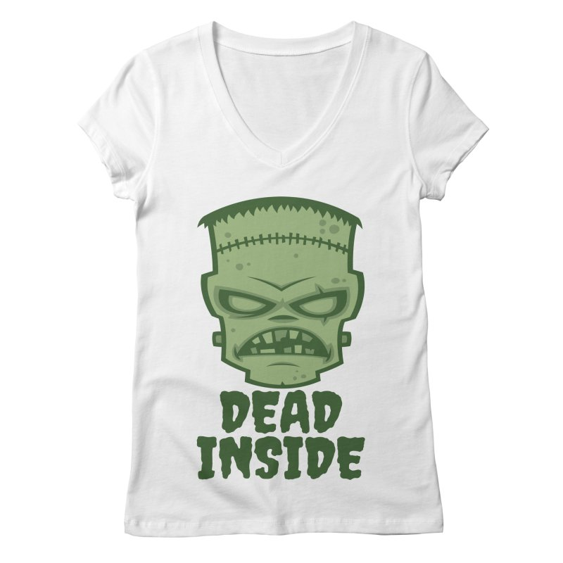 Dead Inside Frankenstein Monster Women's Regular V-Neck by Fizzgig's Artist Shop
