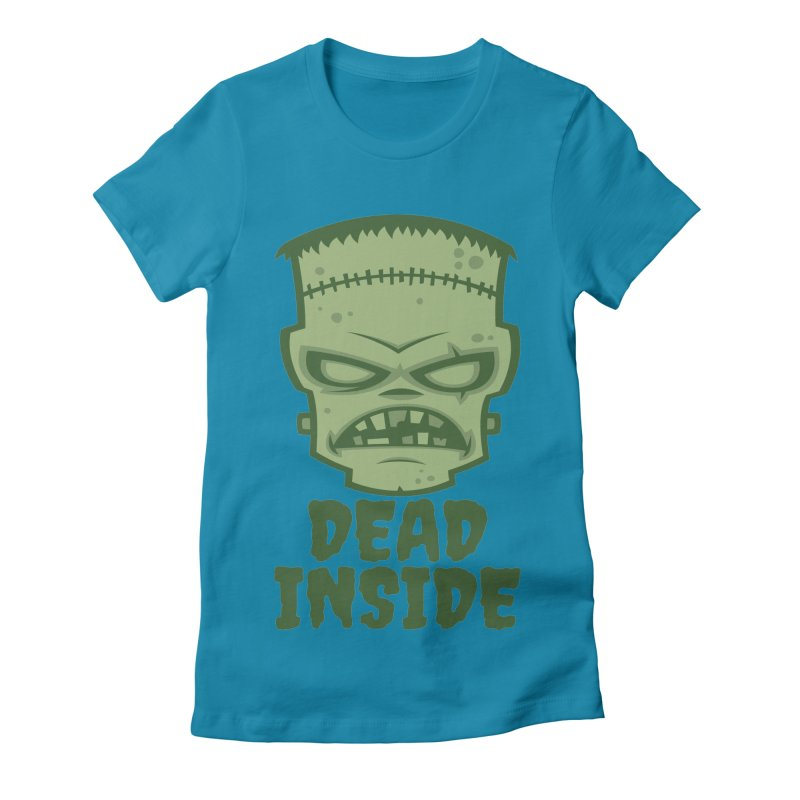 Dead Inside Frankenstein Monster Women's Fitted T-Shirt by Fizzgig's Artist Shop
