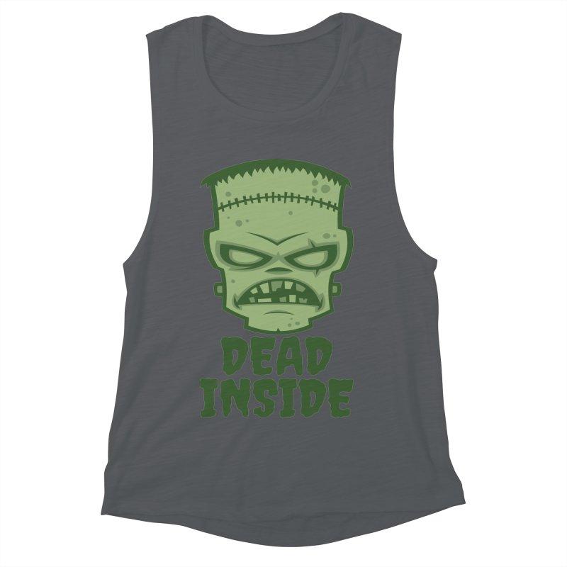 Dead Inside Frankenstein Monster Women's Muscle Tank by Fizzgig's Artist Shop