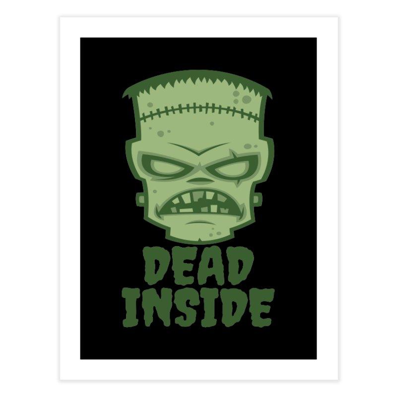 Dead Inside Frankenstein Monster Home Fine Art Print by Fizzgig's Artist Shop