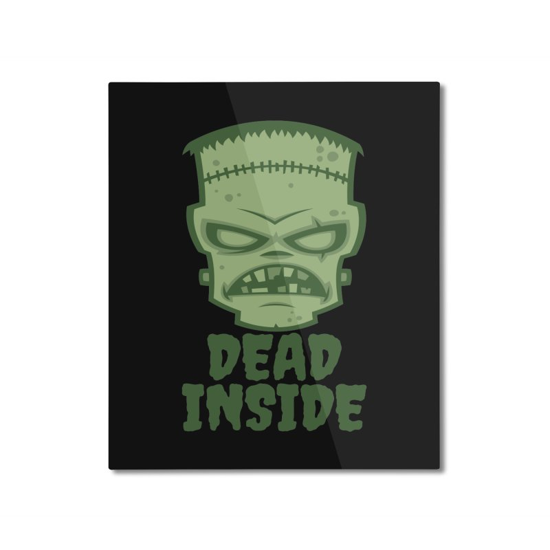 Dead Inside Frankenstein Monster Home Mounted Aluminum Print by Fizzgig's Artist Shop