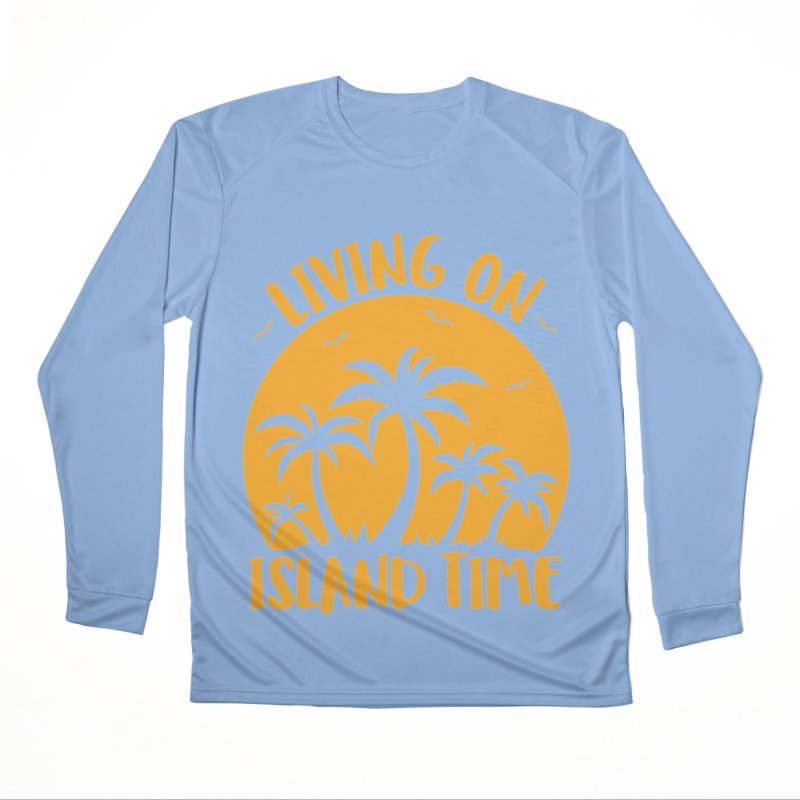 Living On Island Time Palm Trees And Sunset Women's Performance Unisex Longsleeve T-Shirt by Fizzgig's Artist Shop