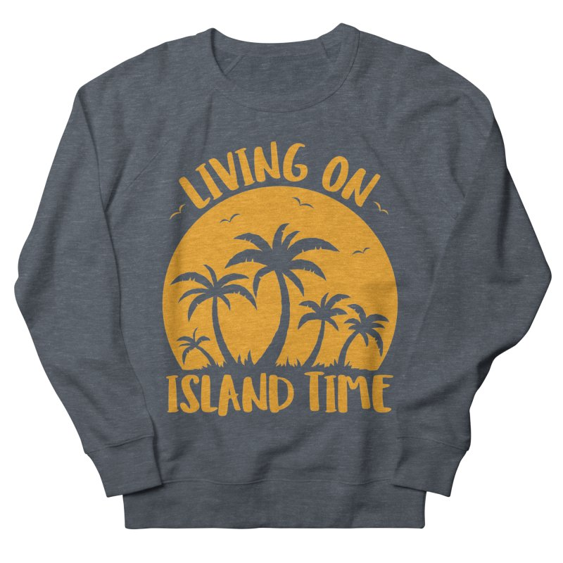 Living On Island Time Palm Trees And Sunset Women's French Terry Sweatshirt by Fizzgig's Artist Shop
