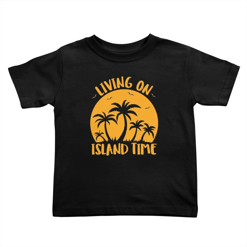 Living On Island Time Palm Trees And Sunset Kids Toddler T-Shirt by Fizzgig's Artist Shop