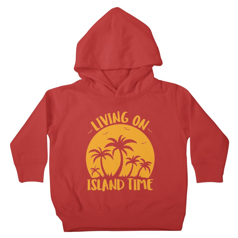 Living On Island Time Palm Trees And Sunset Kids Toddler Pullover Hoody by Fizzgig's Artist Shop