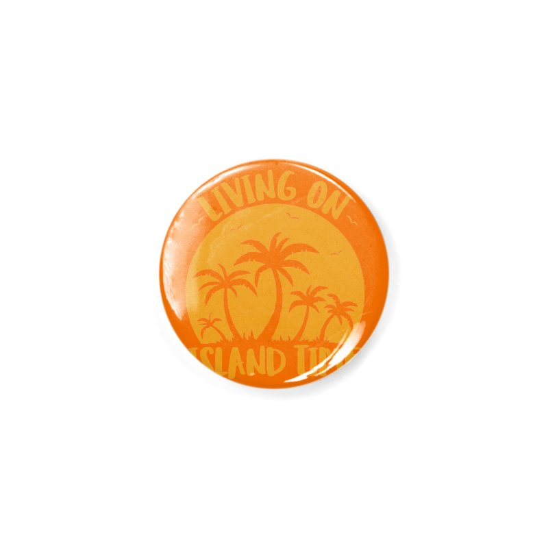 Living On Island Time Palm Trees And Sunset Accessories Button by Fizzgig's Artist Shop