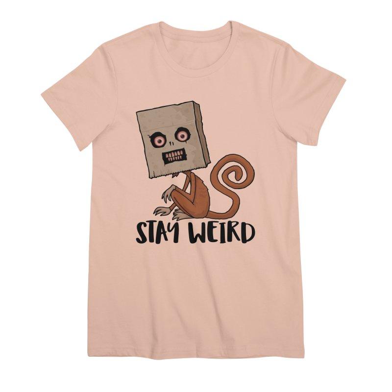 Stay Weird Sack Monkey Women's Premium T-Shirt by Fizzgig's Artist Shop
