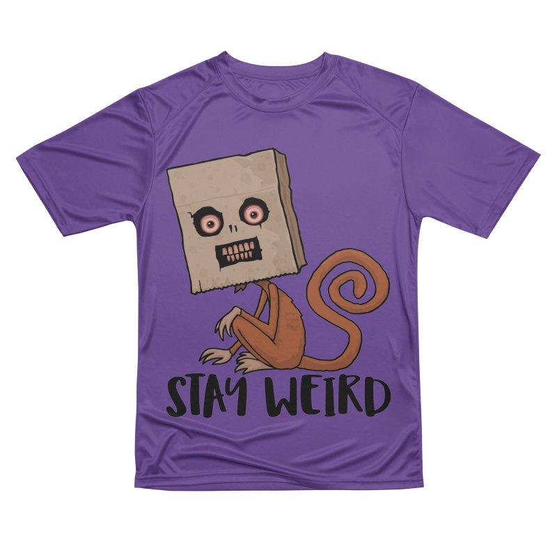 Stay Weird Sack Monkey Women's Performance Unisex T-Shirt by Fizzgig's Artist Shop