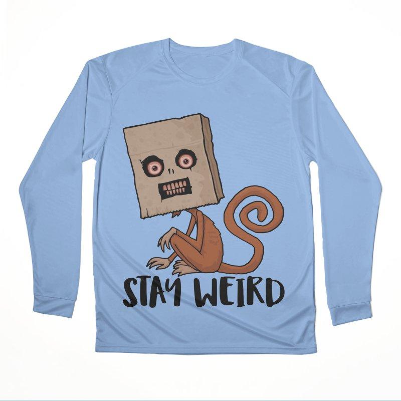 Stay Weird Sack Monkey Women's Performance Unisex Longsleeve T-Shirt by Fizzgig's Artist Shop