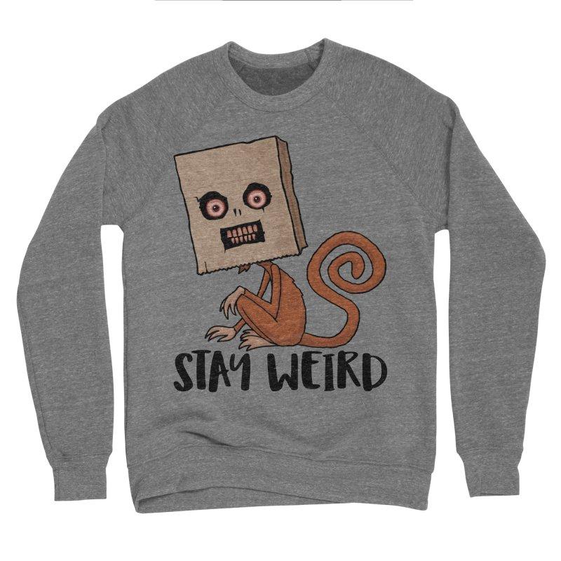 Stay Weird Sack Monkey Women's Sponge Fleece Sweatshirt by Fizzgig's Artist Shop