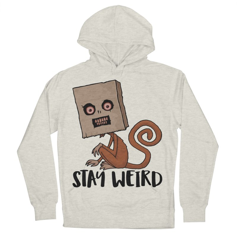 Stay Weird Sack Monkey Women's French Terry Pullover Hoody by Fizzgig's Artist Shop