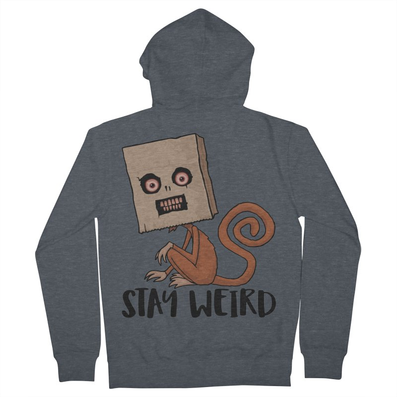 Stay Weird Sack Monkey Women's French Terry Zip-Up Hoody by Fizzgig's Artist Shop