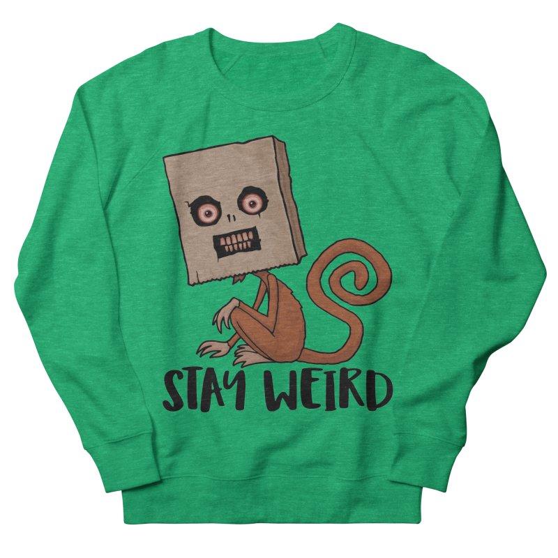 Stay Weird Sack Monkey Women's Sweatshirt by Fizzgig's Artist Shop