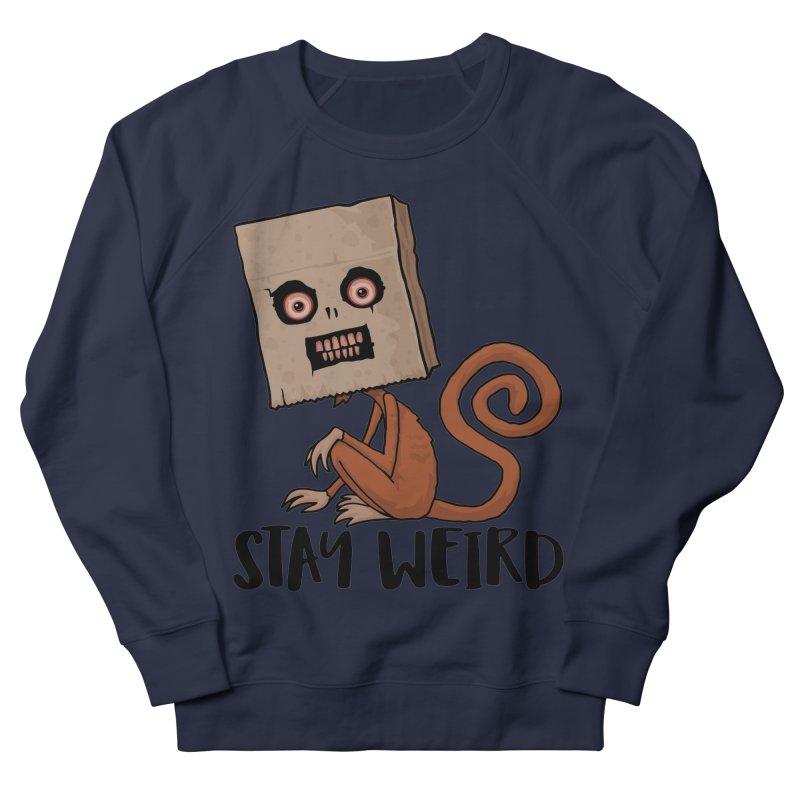 Stay Weird Sack Monkey Women's French Terry Sweatshirt by Fizzgig's Artist Shop