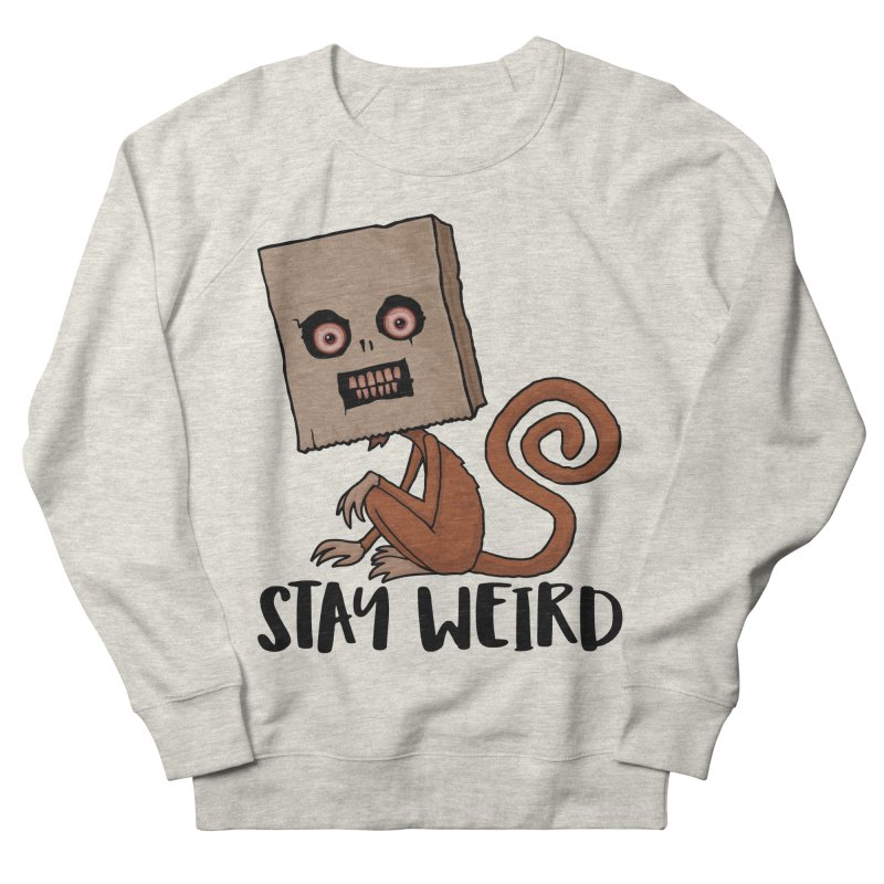 Stay Weird Sack Monkey Men's French Terry Sweatshirt by Fizzgig's Artist Shop