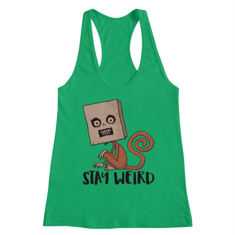 Stay Weird Sack Monkey Women's Racerback Tank by Fizzgig's Artist Shop