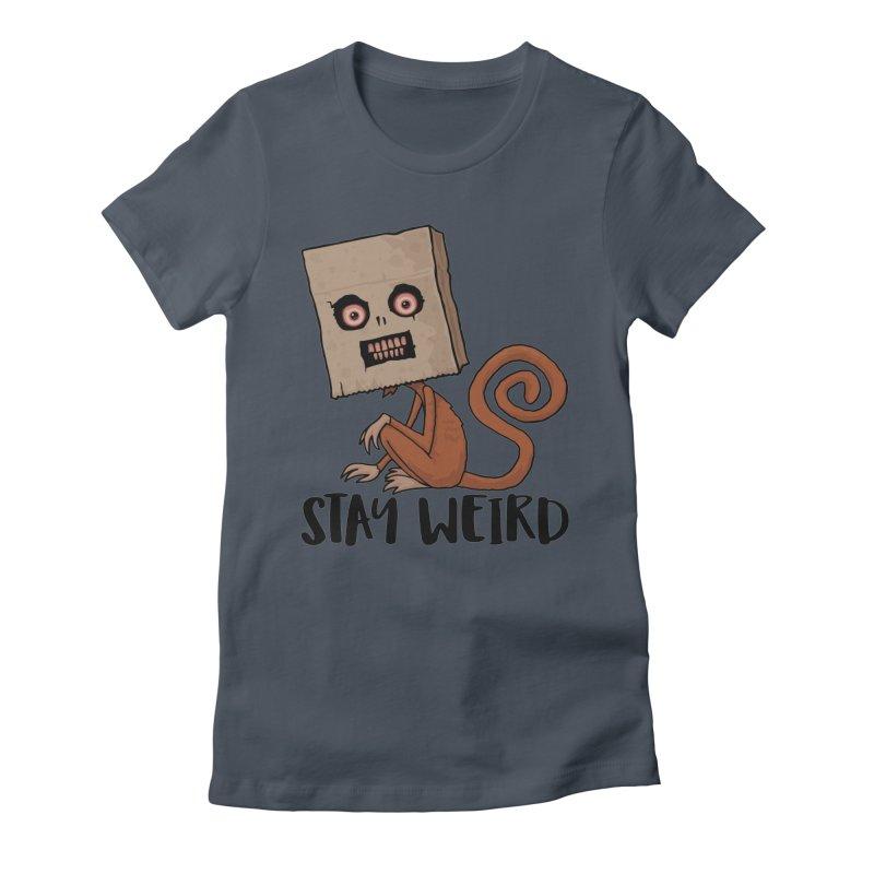 Stay Weird Sack Monkey Women's T-Shirt by Fizzgig's Artist Shop