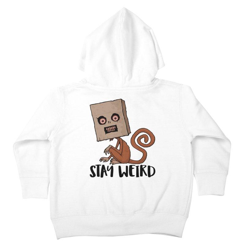 Stay Weird Sack Monkey Kids Toddler Zip-Up Hoody by Fizzgig's Artist Shop