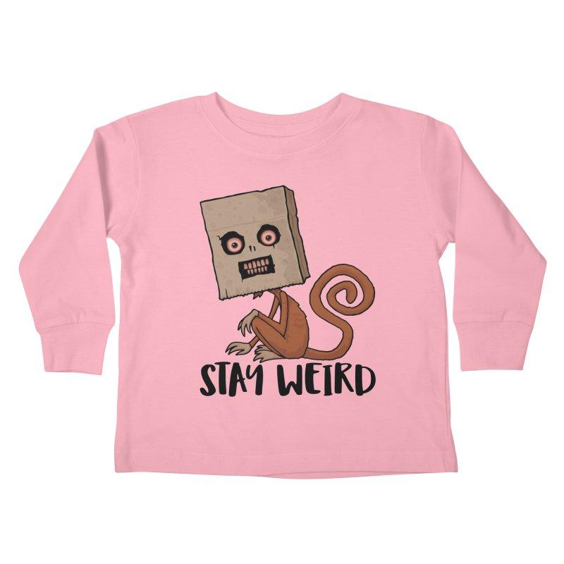 Stay Weird Sack Monkey Kids Toddler Longsleeve T-Shirt by Fizzgig's Artist Shop