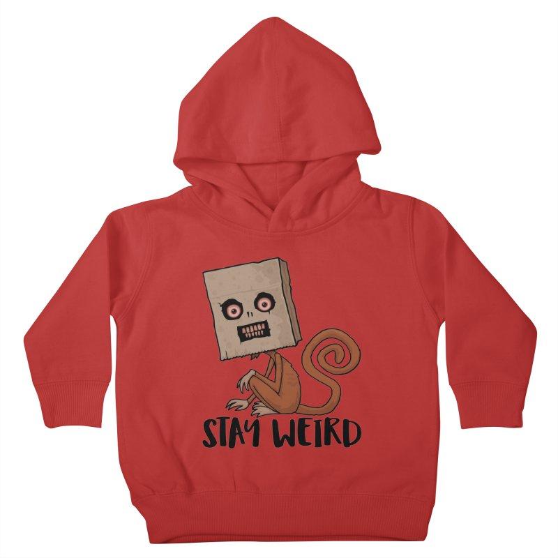 Stay Weird Sack Monkey Kids Toddler Pullover Hoody by Fizzgig's Artist Shop