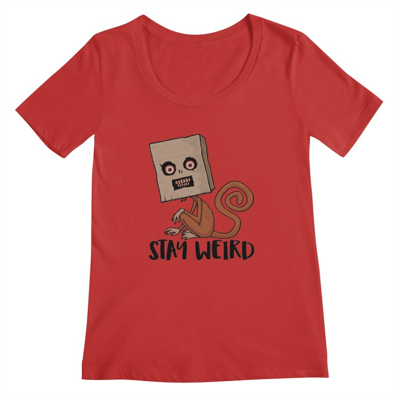 Stay Weird Sack Monkey Women's Regular Scoop Neck by Fizzgig's Artist Shop