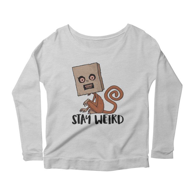 Stay Weird Sack Monkey Women's Scoop Neck Longsleeve T-Shirt by Fizzgig's Artist Shop