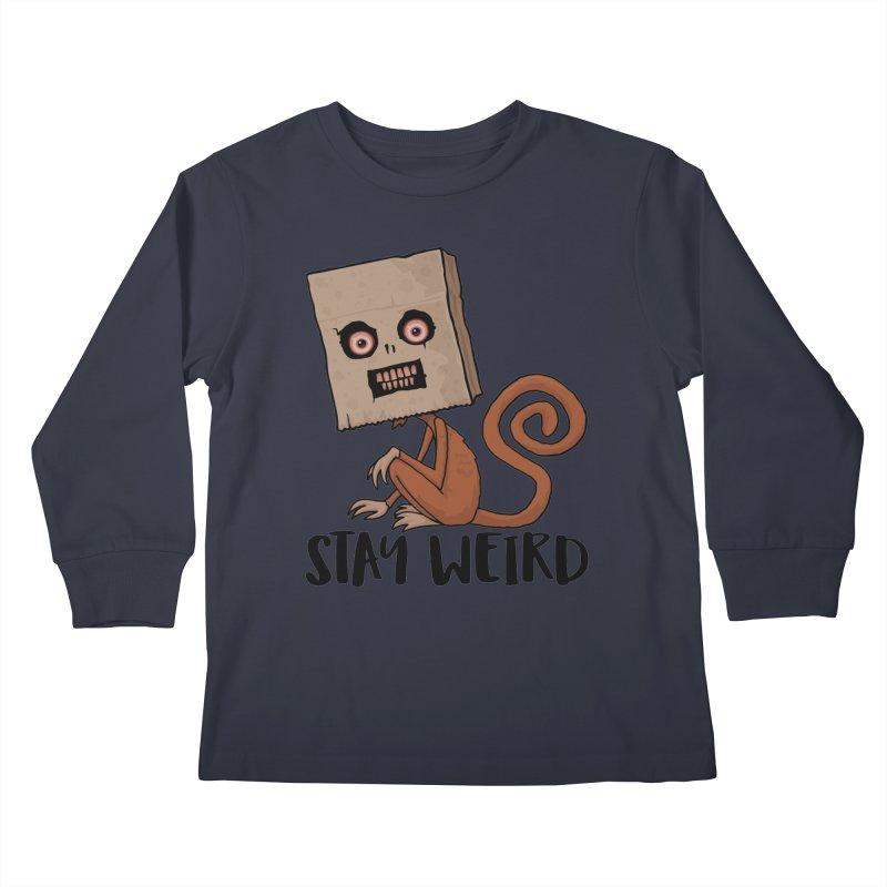 Stay Weird Sack Monkey Kids Longsleeve T-Shirt by Fizzgig's Artist Shop
