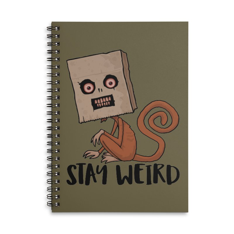 Stay Weird Sack Monkey Accessories Lined Spiral Notebook by Fizzgig's Artist Shop