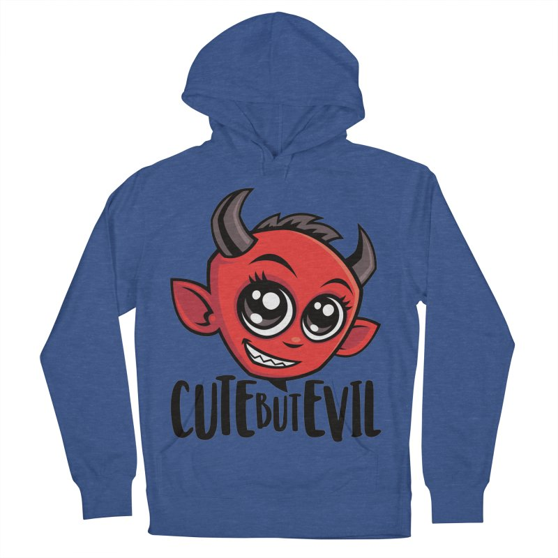 Cute But Evil Women's French Terry Pullover Hoody by Fizzgig's Artist Shop