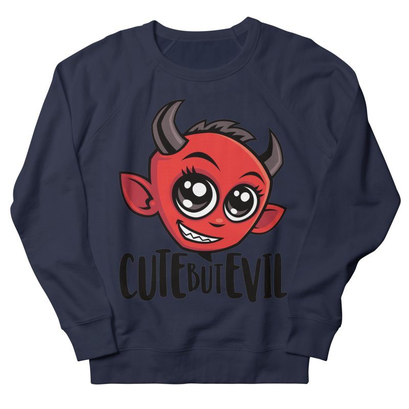 Cute But Evil Men's French Terry Sweatshirt by Fizzgig's Artist Shop