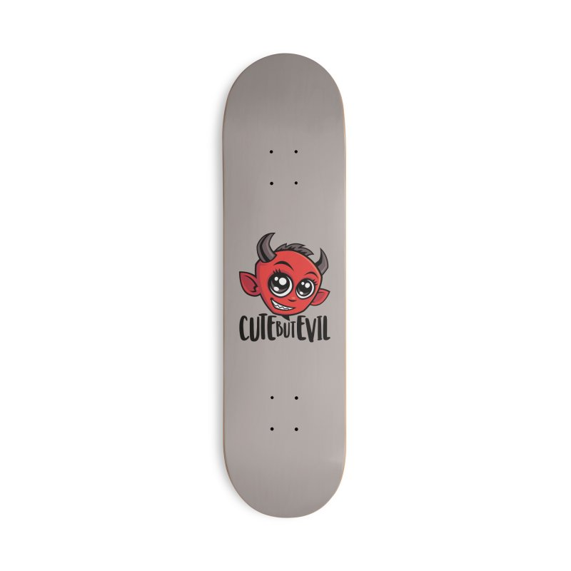 Cute But Evil Accessories Deck Only Skateboard by Fizzgig's Artist Shop