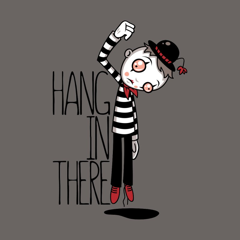Hang In There Mime Men's Sweatshirt by Fizzgig's Artist Shop