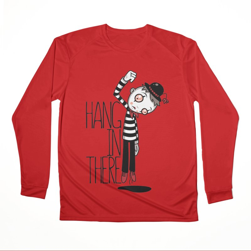 Hang In There Mime Women's Performance Unisex Longsleeve T-Shirt by Fizzgig's Artist Shop