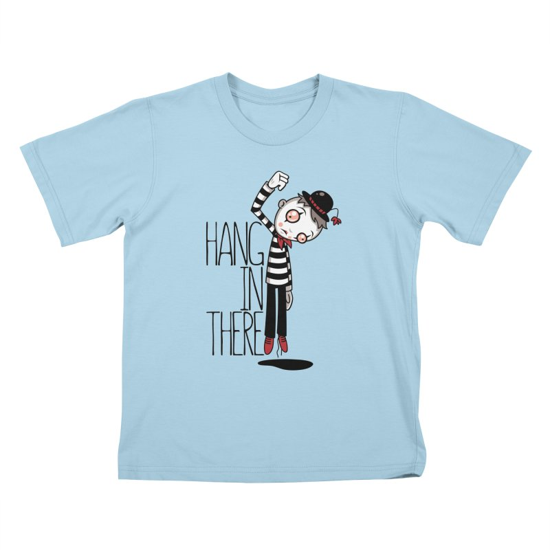 Hang In There Mime Kids T-Shirt by Fizzgig's Artist Shop