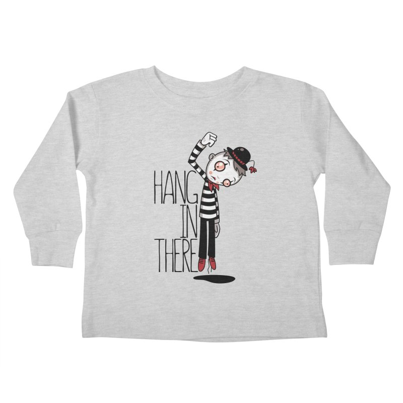 Hang In There Mime Kids Toddler Longsleeve T-Shirt by Fizzgig's Artist Shop