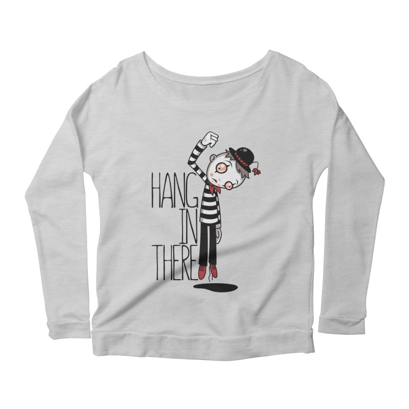Hang In There Mime Women's Scoop Neck Longsleeve T-Shirt by Fizzgig's Artist Shop