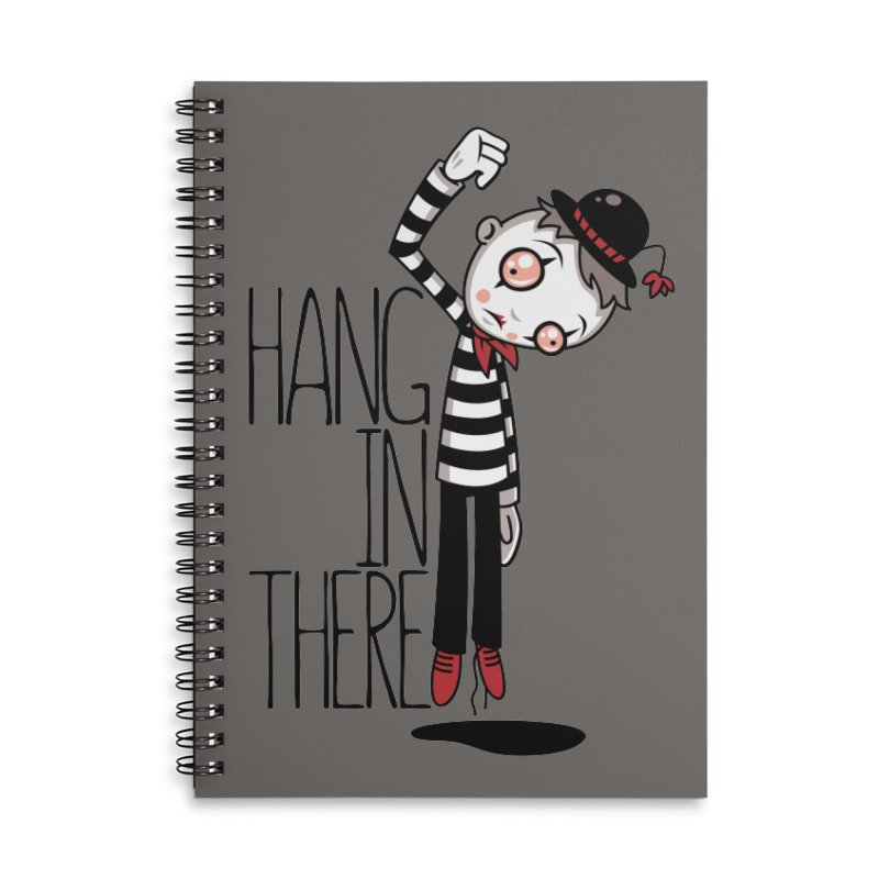 Hang In There Mime Accessories Lined Spiral Notebook by Fizzgig's Artist Shop