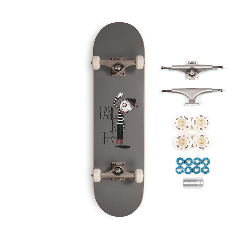 Hang In There Mime Accessories Complete - Premium Skateboard by Fizzgig's Artist Shop