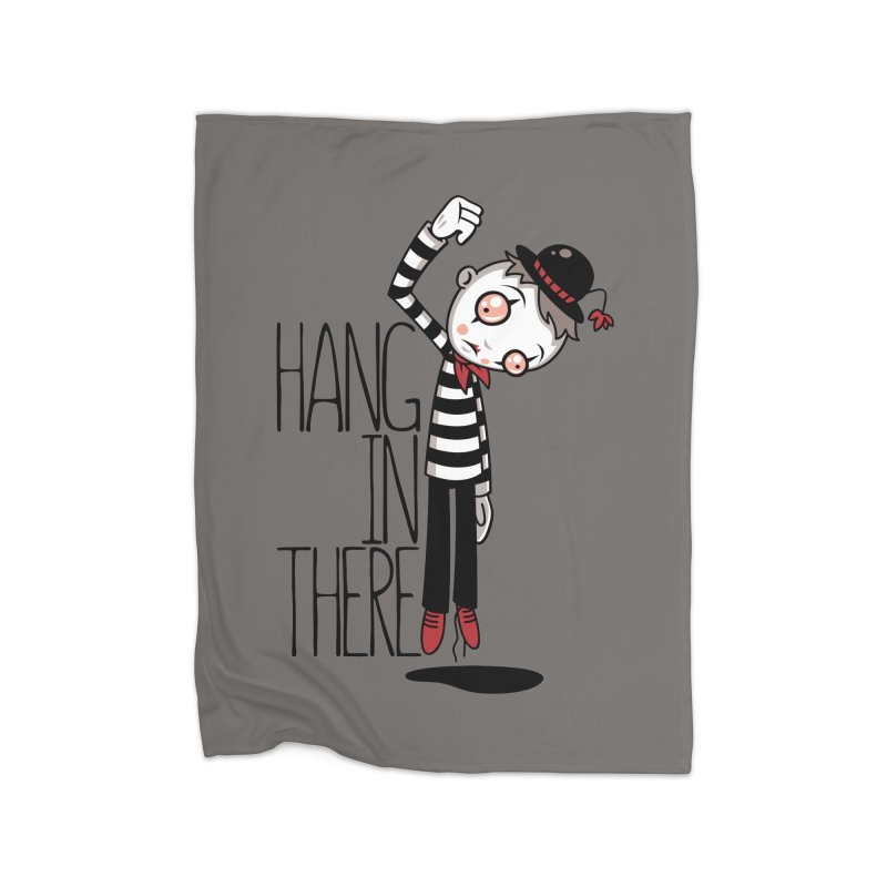 Hang In There Mime Home Fleece Blanket Blanket by Fizzgig's Artist Shop