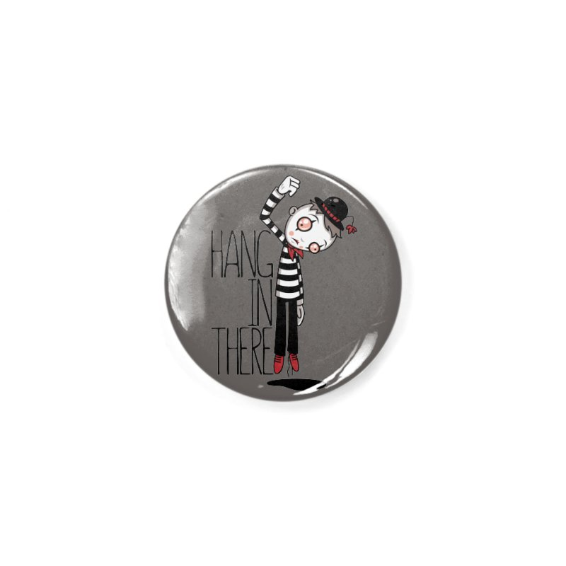 Hang In There Mime Accessories Button by Fizzgig's Artist Shop