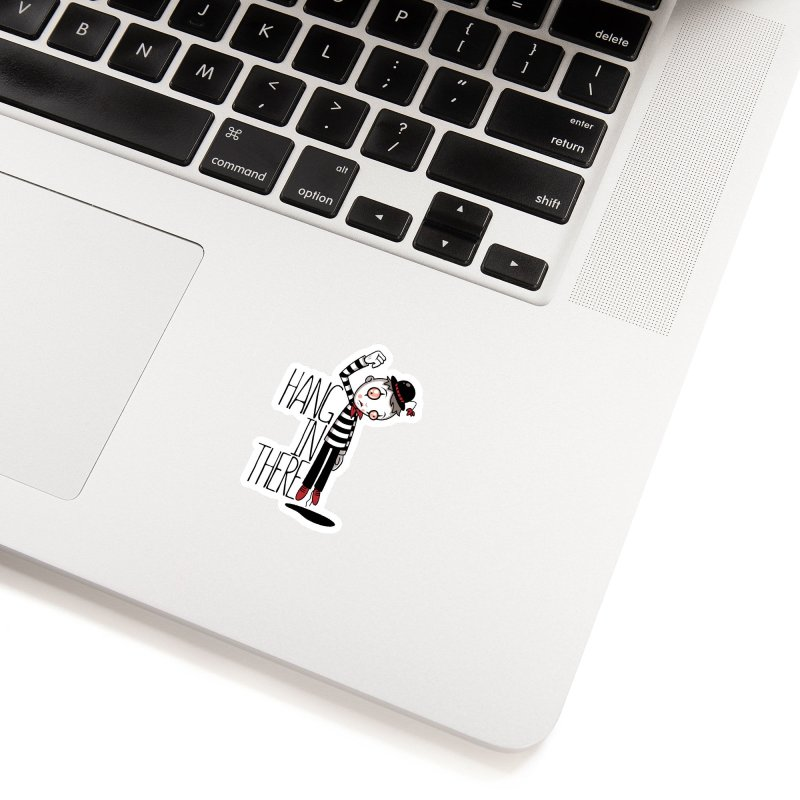 Hang In There Mime Accessories Sticker by Fizzgig's Artist Shop